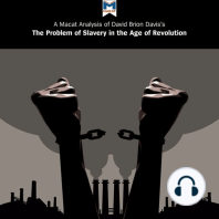 A Macat Analysis of David Brion Davis's The Problem of Slavery in the Age of Revolution, 1770-1823
