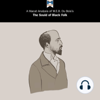 A Macat Analysis of W.E.B. Du Bois's The Souls of Black Folk