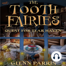 The Tooth Fairies: Quest for Tear Haven
