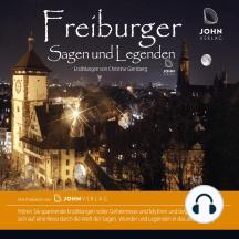 Freiburger Sagen und Legenden: Stadtsagen Freiburg