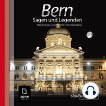 Bern Sagen und Legenden: Stadtsagen Bern
