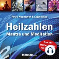 Heilzahlen - Mantra und Meditation