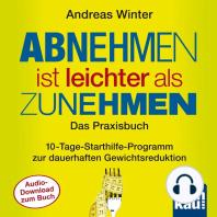 """Starthilfe-Hörbuch-Download zum Buch """"Abnehmen ist leichter als Zunehmen. Das Praxisbuch"""""""