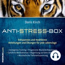 Anti-Stress-Box: Entspannen und meditieren - Anleitungen und Übungen für jede Lebenslage
