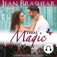 Texas Magic: Sweetgrass Springs Stories (Texas Heroes)