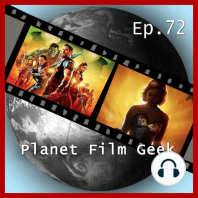 Planet Film Geek, PFG Episode 72