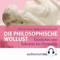 Die philosophische Wollust (Ungekürzt)