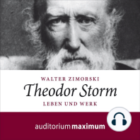 Theodor Storm - Leben und Werk (Ungekürzt)
