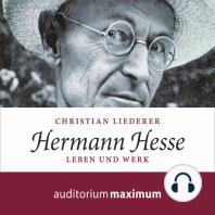 Hermann Hesse (Ungekürzt)