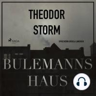 Bulemanns Haus - Der Märchen-Klassiker (Ungekürzt)