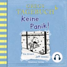 Gregs Tagebuch, 6: Keine Panik! (Hörspiel)