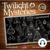 Twilight Mysteries, Die neuen Folgen, Folge 8