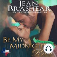 Be My Midnight Kiss