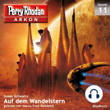 Arkon 11: Auf dem Wandelstern