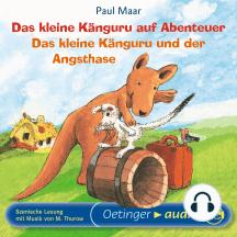 Das kleine Känguru auf Abenteuer / Das kleine Känguru und der Angsthase: Hörspiel