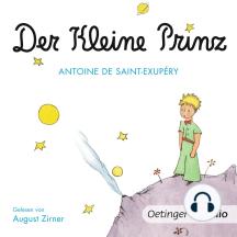 Der kleine Prinz: Ungekürzte Lesung