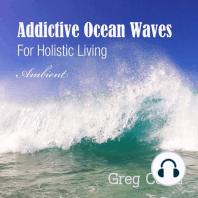 Addictive Ocean Waves