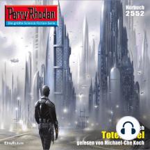 """Perry Rhodan 2552: Totenspiel: Perry Rhodan-Zyklus """"Stardust"""""""