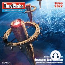 """Perry Rhodan 2872: Leccores Wandlungen: Perry Rhodan-Zyklus """"Die Jenzeitigen Lande"""""""