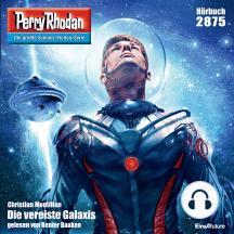 """Perry Rhodan 2875: Die vereiste Galaxis: Perry Rhodan-Zyklus """"Sternengruft"""""""
