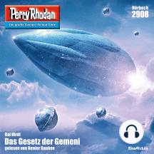 "Perry Rhodan 2908: Das Gesetz der Gemeni: Perry Rhodan-Zyklus ""Genesis"""