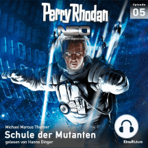 Perry Rhodan Neo 05: Schule der Mutanten: Die Zukunft beginnt von vorn