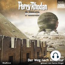 Perry Rhodan Neo 109: Der Weg nach Achantur: Die Zukunft beginnt von vorn