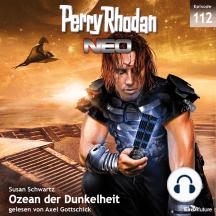 Perry Rhodan Neo 112: Ozean der Dunkelheit: Staffel: Die Posbis 2 von 10