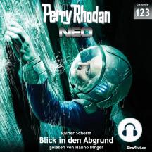 Perry Rhodan Neo 123: Blick in den Abgrund: Staffel: Arkons Ende 3 von 10
