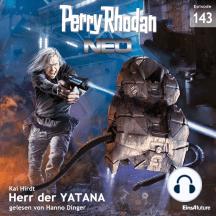 Perry Rhodan Neo 143: Herr der YATANA: Staffel: METEORA