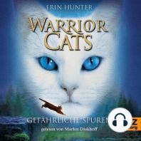 Warrior Cats. Gefährliche Spuren