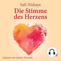 Die Stimme des Herzens
