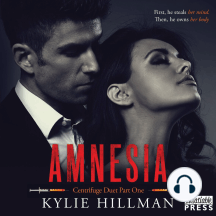 Amnesia: First, He Steals Her Mind. Then, He Owns Her Body.
