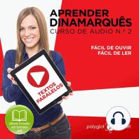 Aprender Dinamarquês - Textos Paralelos - Fácil de ouvir - Fácil de ler CURSO DE ÁUDIO DE DINAMARQUÊS N.o 2 - Aprender Dinamarquês - Aprenda com Áudio