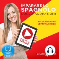 Imparare lo Spagnolo - Lettura Facile - Ascolto Facile - Testo a Fronte