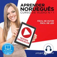 Aprender Norueguês - Textos Paralelos - Fácil de ouvir - Fácil de ler CURSO DE ÁUDIO DE NORUEGUÊS N.o 1 - Aprender Norueguês - Aprenda com Áudio