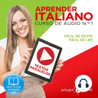 Aprender Italiano - Textos Paralelos - Fácil de ouvir - Fácil de ler CURSO DE ÁUDIO DE ITALIANO N.o 1 - Aprender Italiano - Aprenda com Áudio