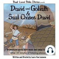 David and Goliath & Saul Chases David