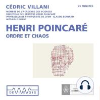 Henri Poincaré – Ordre et chaos