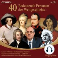40 bedeutende Personen der Weltgeschichte