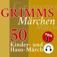 Grimms Märchen, Teil 1