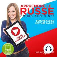 Apprendre Le Russe - Texte ParallèLe - ÉCoute Facile - Lecture Facile