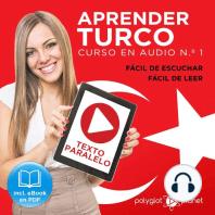 Aprender Turco - Fácil de Leer - Fácil de Escuchar - Texto Paralelo