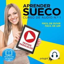 Aprender Sueco - Textos Paralelos - Fácil de ouvir - Fácil de ler CURSO DE ÁUDIO DE SUECO N.o 1 - Aprender Sueco - Aprenda com Áudio