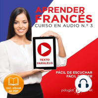 Aprender Francés - Texto Paralelo Curso en Audio, No. 3 - Fácil de Leer - Fácil de Escuchar [Learn French - Parallel Text Audio Course, No. 3]