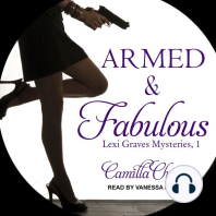 Armed and Fabulous