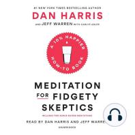 Meditation for Fidgety Skeptics