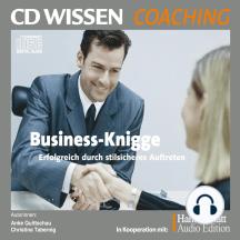 Business-Knigge: Erfolgreich durch stilsicheres Auftreten