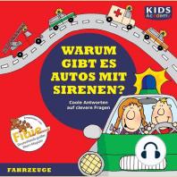 CD WISSEN - Junior - KIDS Academy - Warum gibt es Autos mit Sirenen?