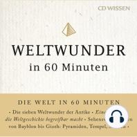 CD WISSEN - Weltwunder in 60 Minuten